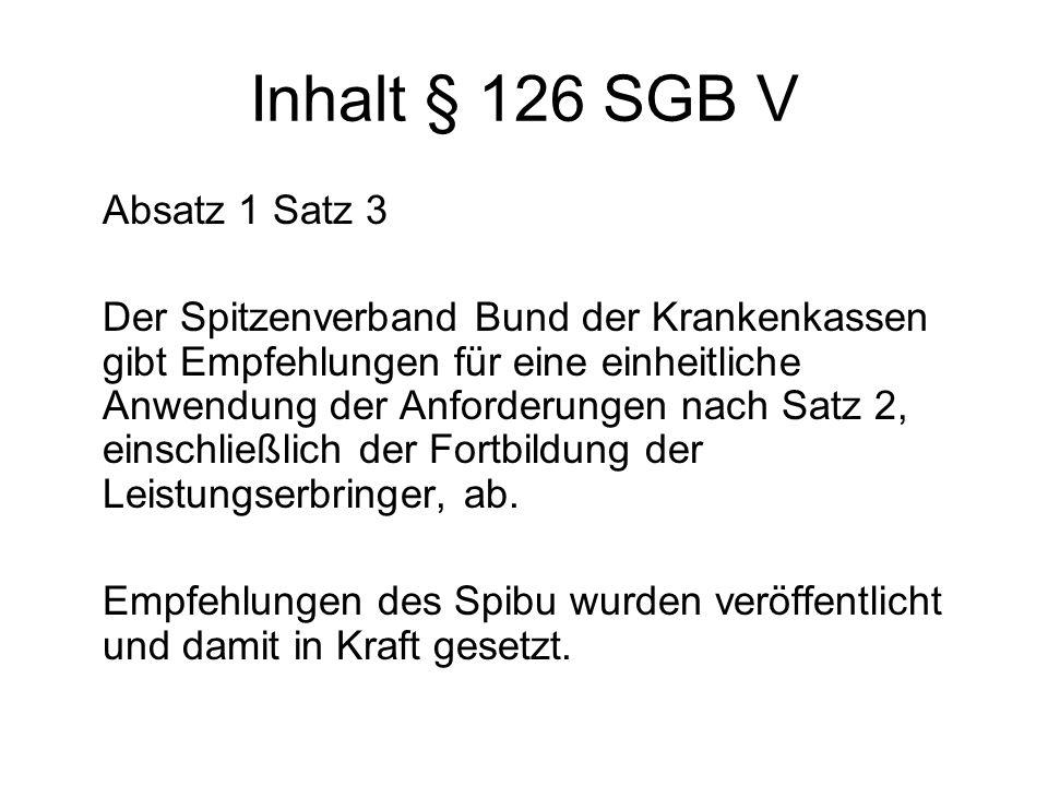 Inhalt § 126 SGB V Absatz 1 Satz 3
