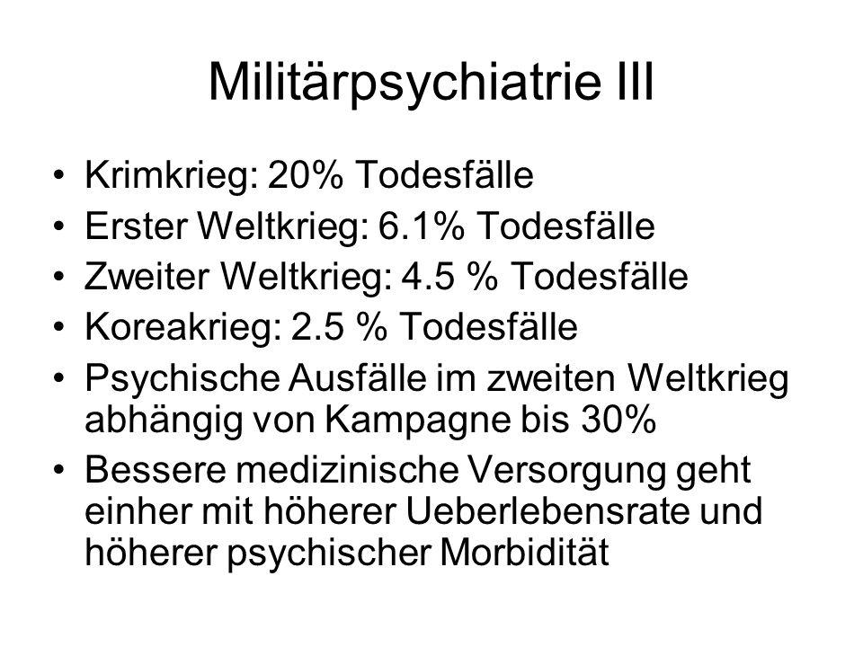 Militärpsychiatrie III