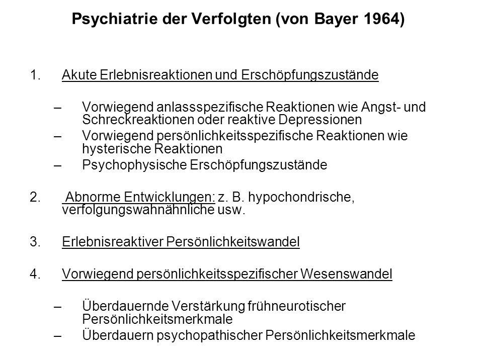 Psychiatrie der Verfolgten (von Bayer 1964)