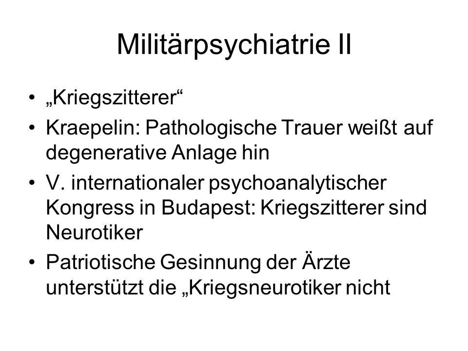 Militärpsychiatrie II