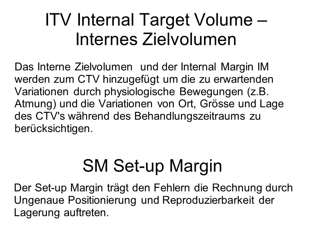 ITV Internal Target Volume – Internes Zielvolumen