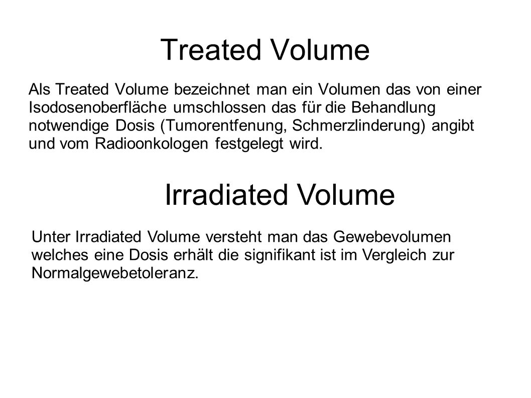 Treated Volume Irradiated Volume