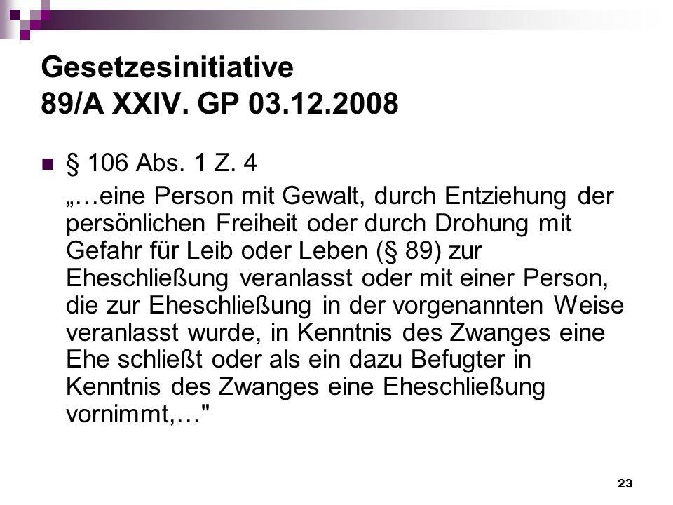 Gesetzesinitiative 89/A XXIV. GP 03.12.2008