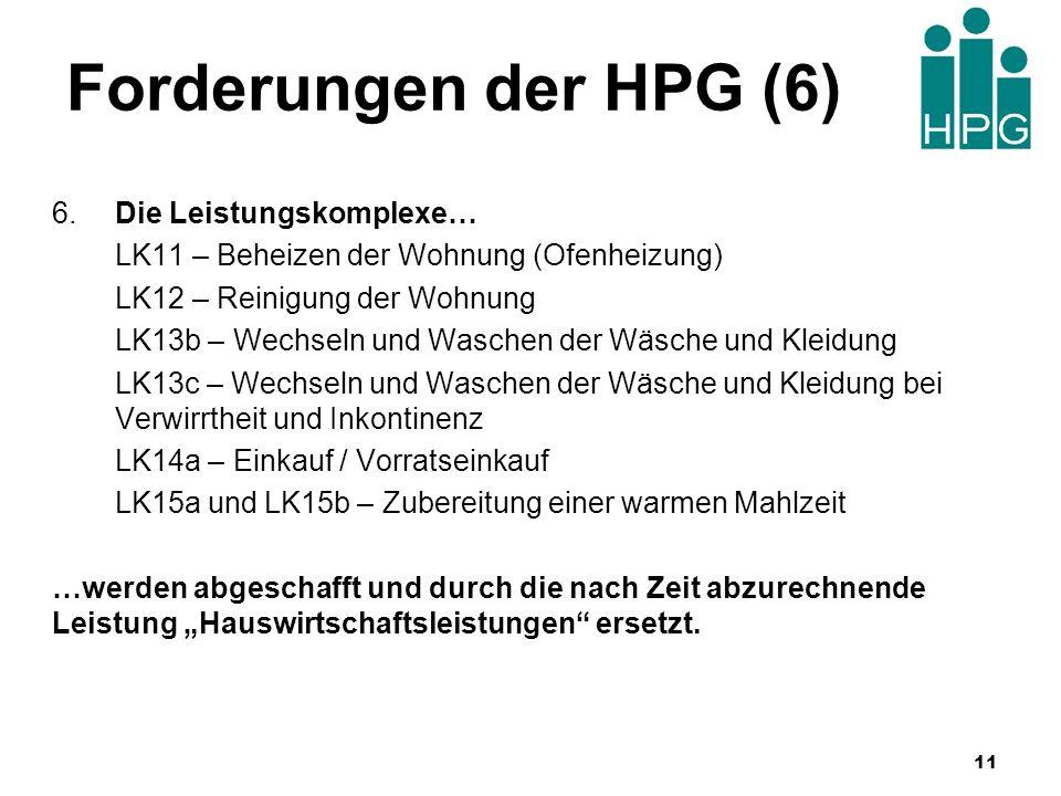 Forderungen der HPG (6) 6. Die Leistungskomplexe…