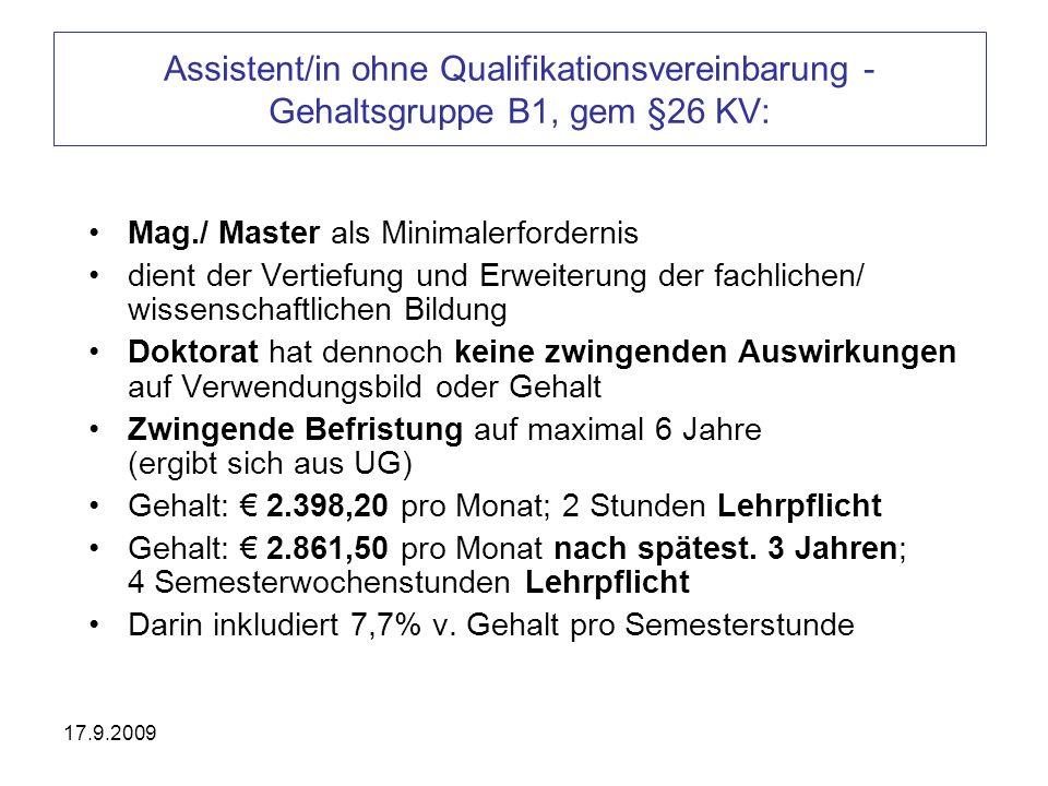 Assistent/in ohne Qualifikationsvereinbarung - Gehaltsgruppe B1, gem §26 KV: