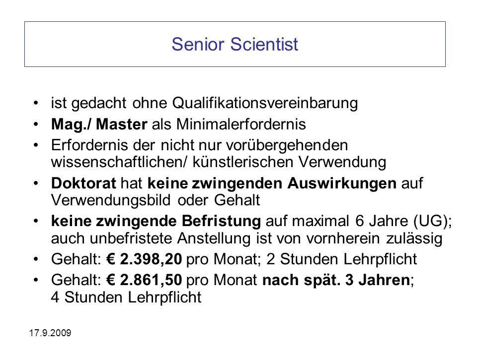 Senior Scientist ist gedacht ohne Qualifikationsvereinbarung