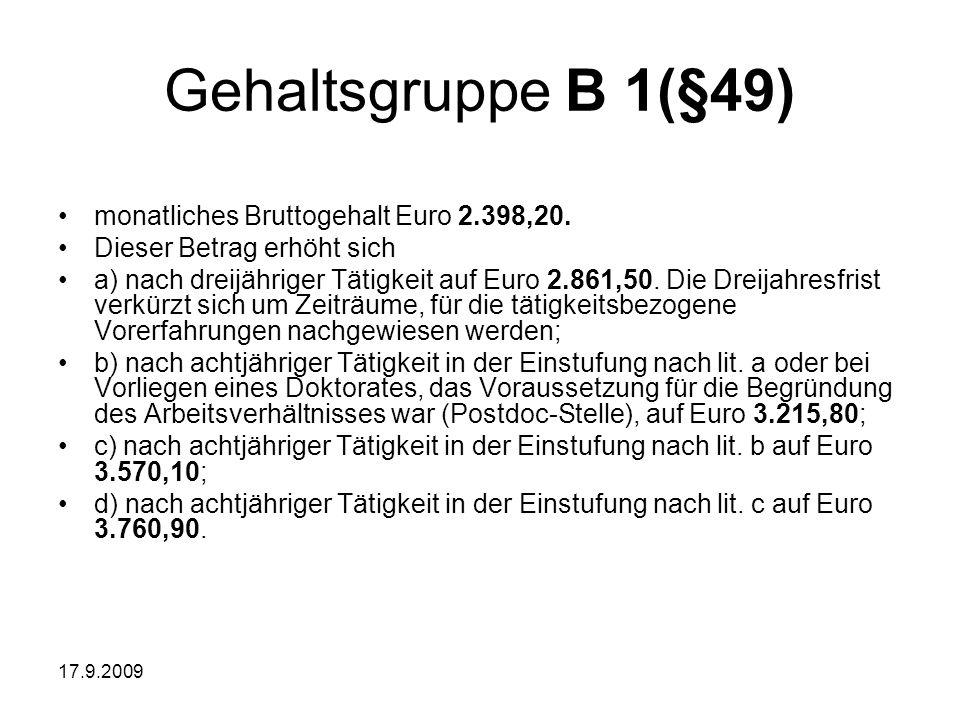 Gehaltsgruppe B 1(§49) monatliches Bruttogehalt Euro 2.398,20.