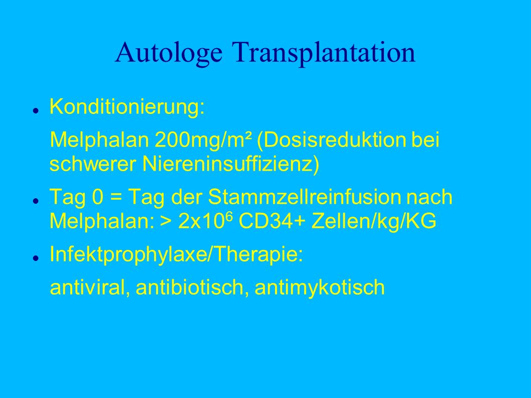 Autologe Transplantation