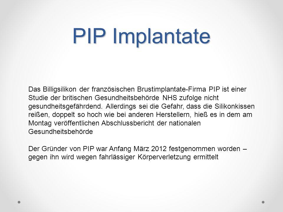PIP Implantate