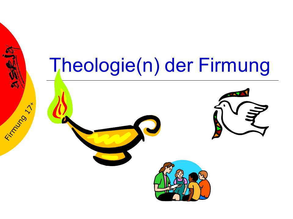 Theologie(n) der Firmung