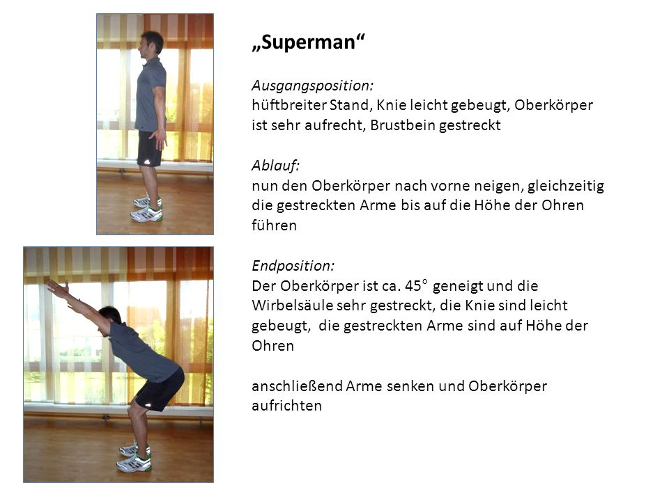 """Superman Ausgangsposition:"
