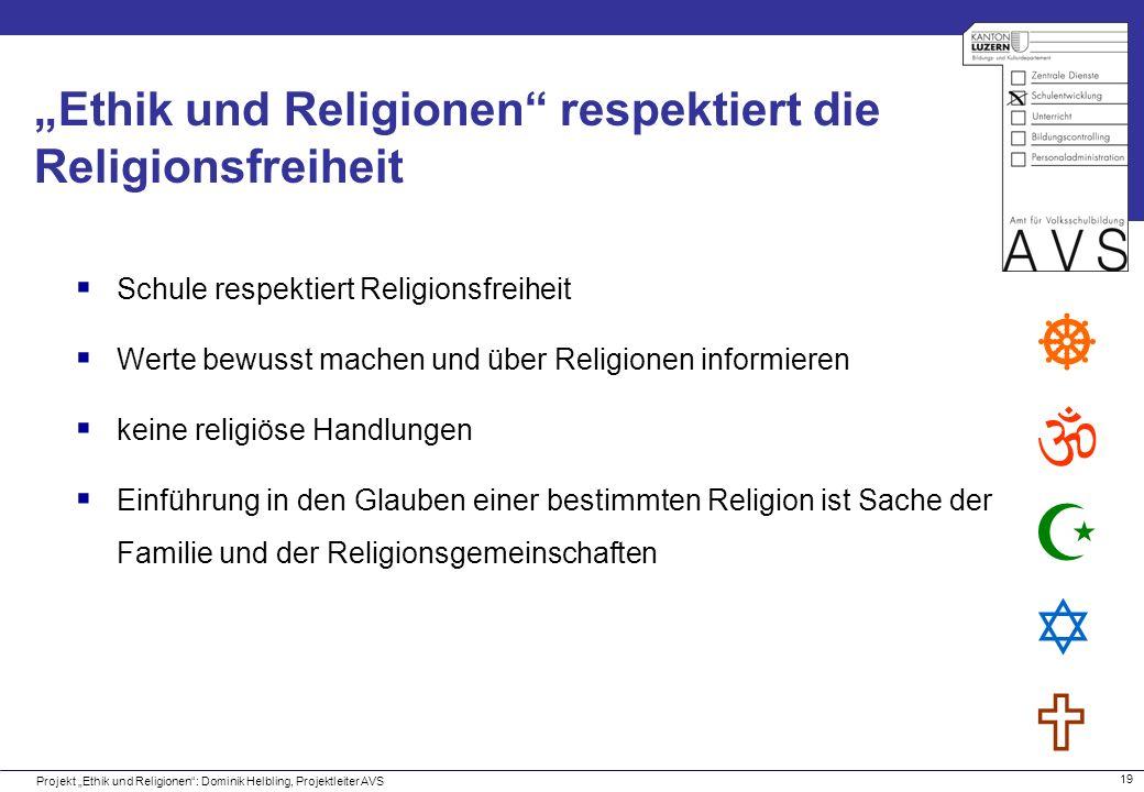 """""""Ethik und Religionen respektiert die Religionsfreiheit"""
