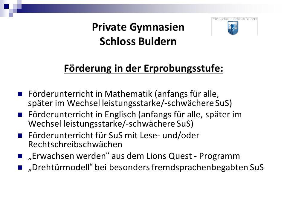 Private Gymnasien Schloss Buldern Förderung in der Erprobungsstufe: