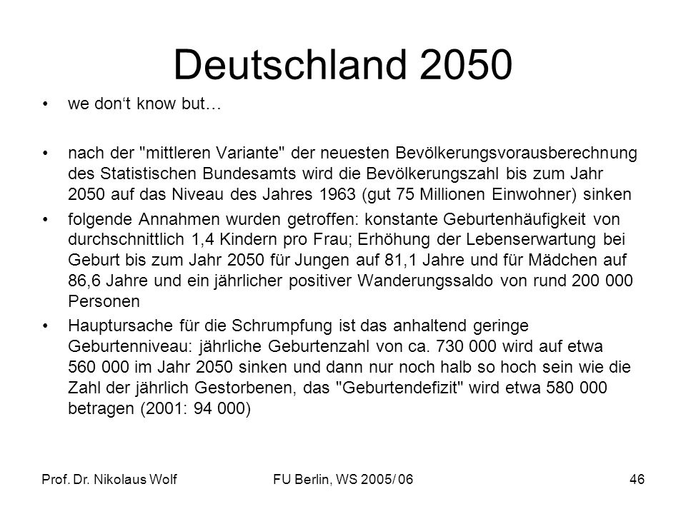 Deutschland 2050 we don't know but…
