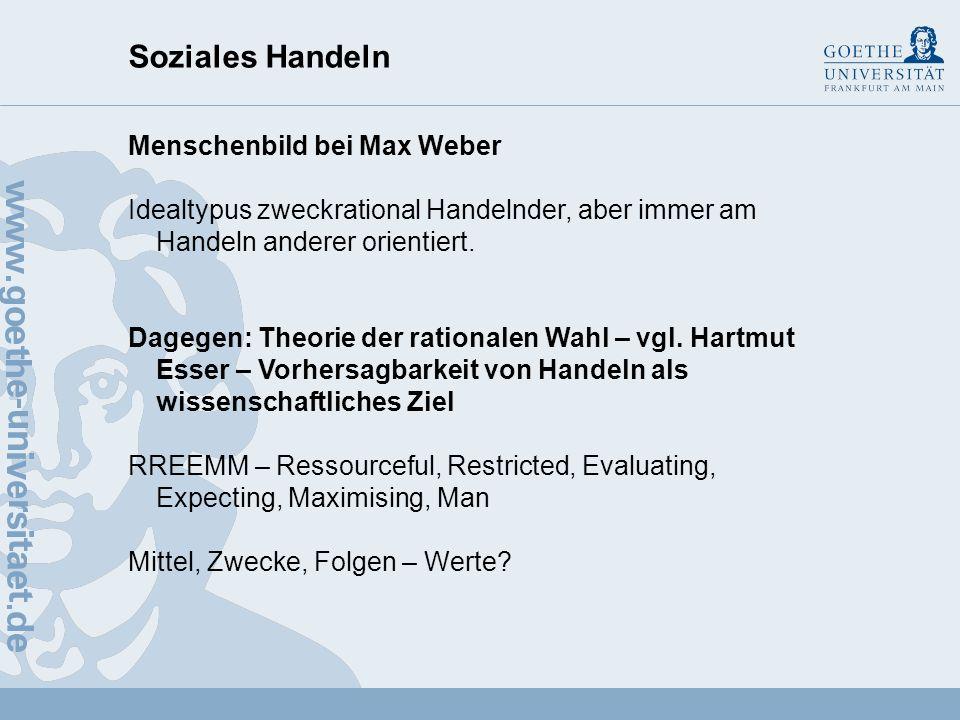 Soziales Handeln Menschenbild bei Max Weber