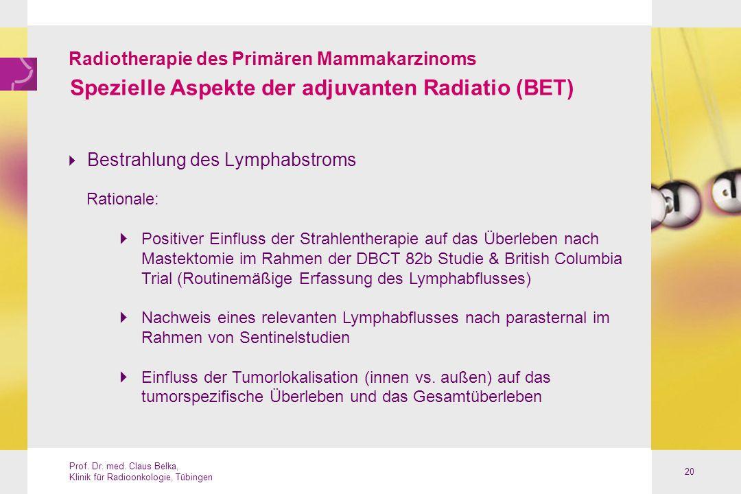 Spezielle Aspekte der adjuvanten Radiatio (BET)