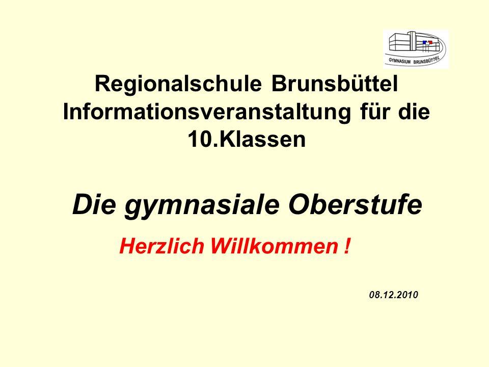 Regionalschule Brunsbüttel Informationsveranstaltung für die 10