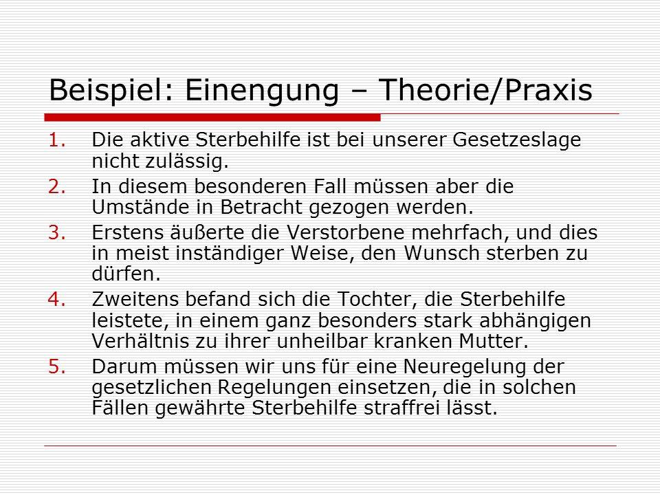 Beispiel: Einengung – Theorie/Praxis