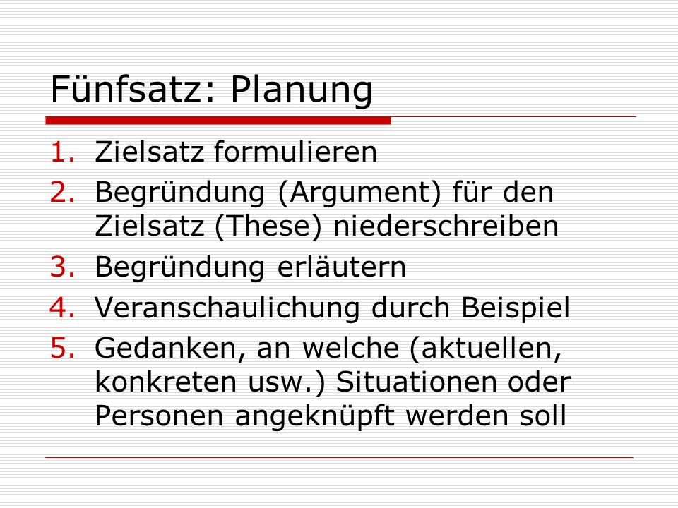 Fünfsatz: Planung Zielsatz formulieren