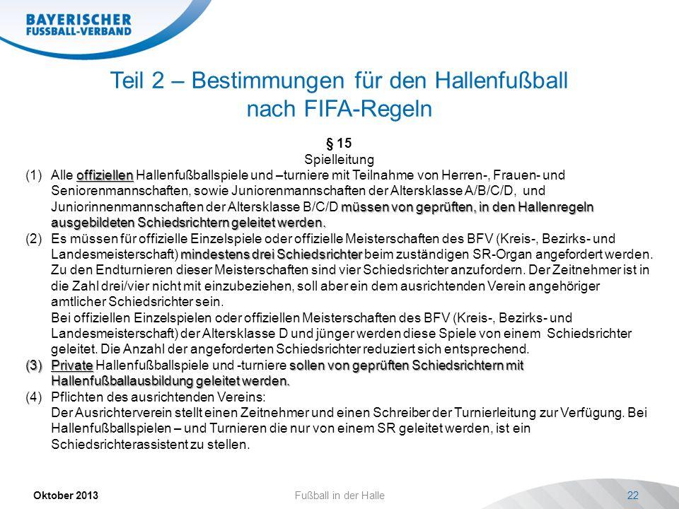 Teil 2 – Bestimmungen für den Hallenfußball nach FIFA-Regeln