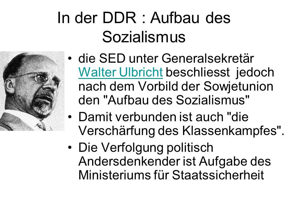 In der DDR : Aufbau des Sozialismus