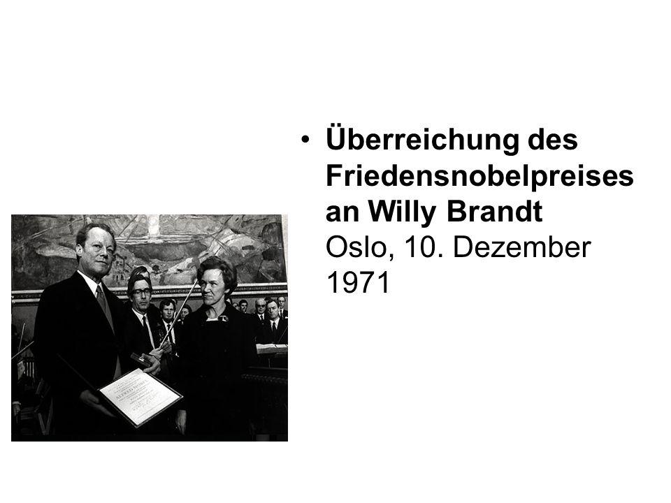 Überreichung des Friedensnobelpreises an Willy Brandt Oslo, 10