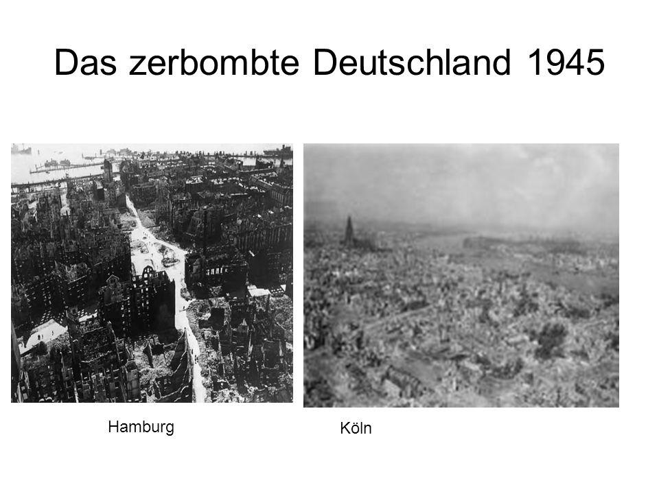 Das zerbombte Deutschland 1945