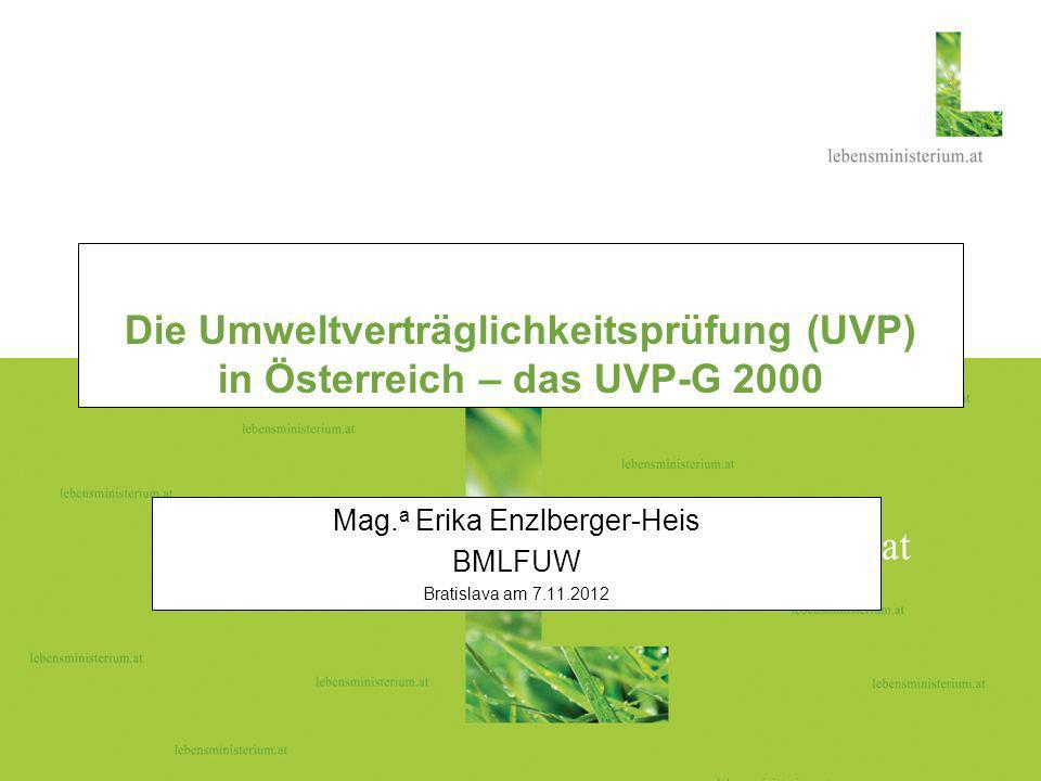 Die Umweltverträglichkeitsprüfung (UVP) in Österreich – das UVP-G 2000
