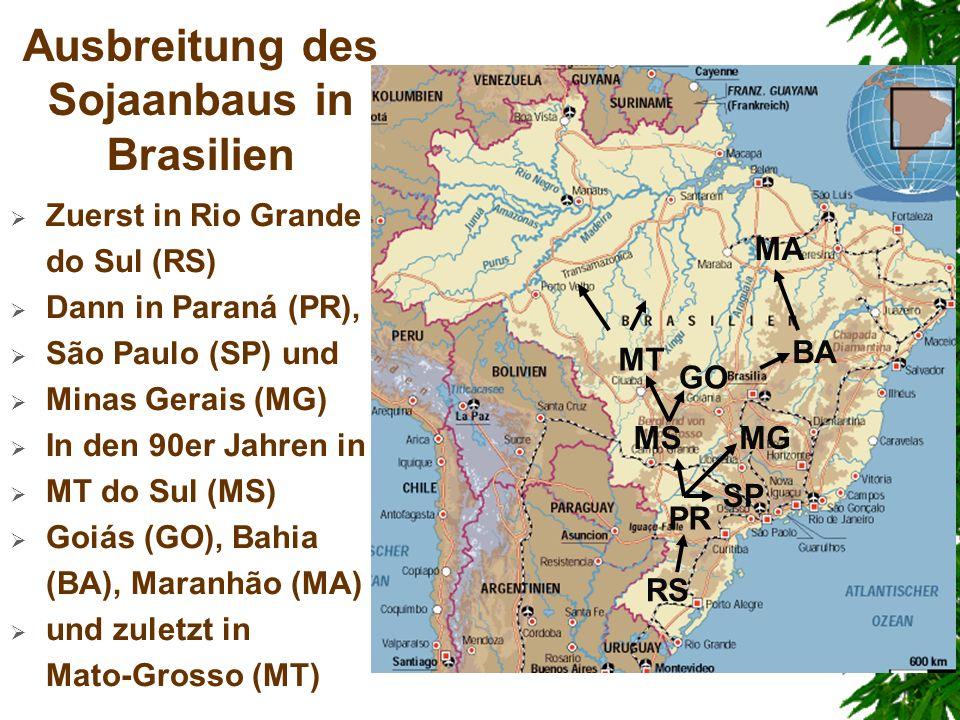 Ausbreitung des Sojaanbaus in Brasilien