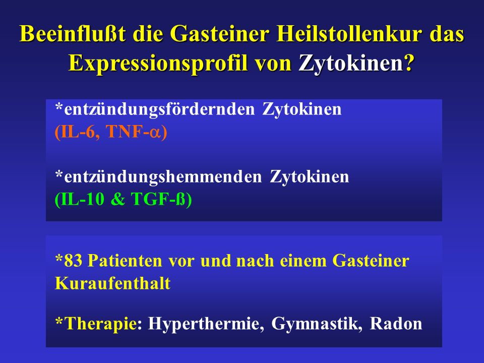 *Therapie: Hyperthermie, Gymnastik, Radon