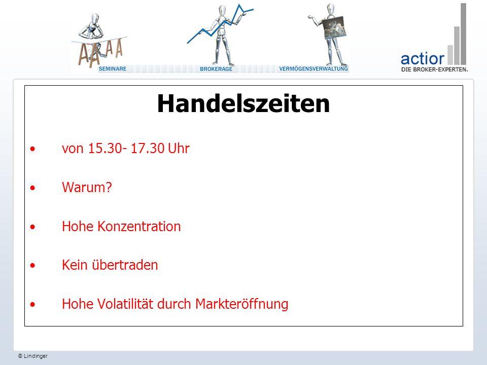 Handelszeiten von 15.30- 17.30 Uhr Warum Hohe Konzentration