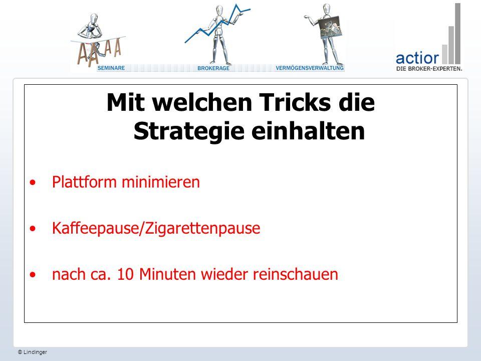 Mit welchen Tricks die Strategie einhalten