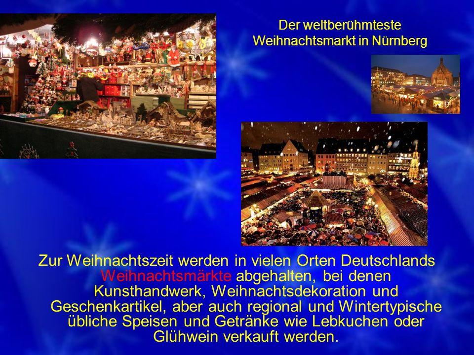 Der weltberühmteste Weihnachtsmarkt in Nürnberg
