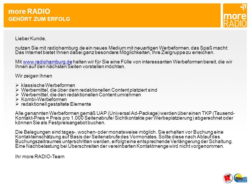 more RADIO GEHÖRT ZUM ERFOLG