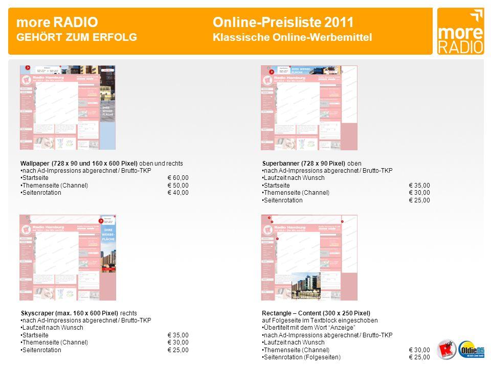 more RADIO. Online-Preisliste 2011 GEHÖRT ZUM ERFOLG