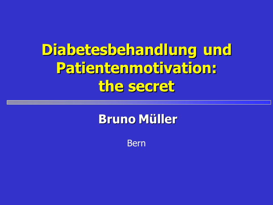 Diabetesbehandlung und Patientenmotivation: the secret
