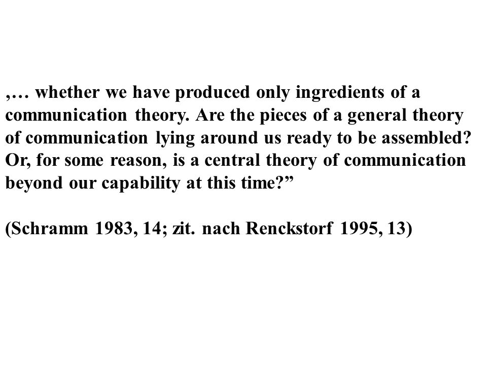 '… whether we have produced only ingredients of a communication theory