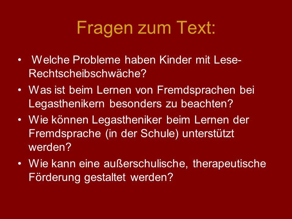 Fragen zum Text: Welche Probleme haben Kinder mit Lese-Rechtscheibschwäche