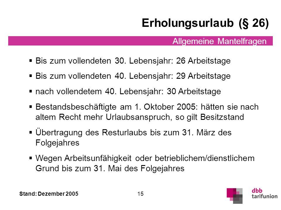 Erholungsurlaub (§ 26) Allgemeine Mantelfragen