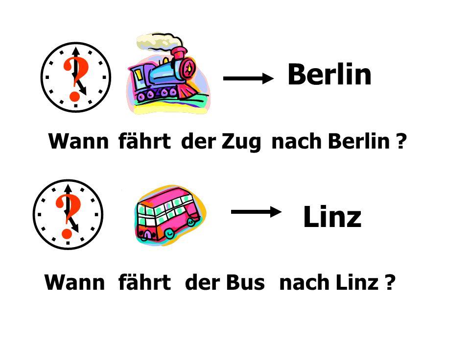   Berlin Linz Wann fährt der Zug nach Berlin Wann fährt