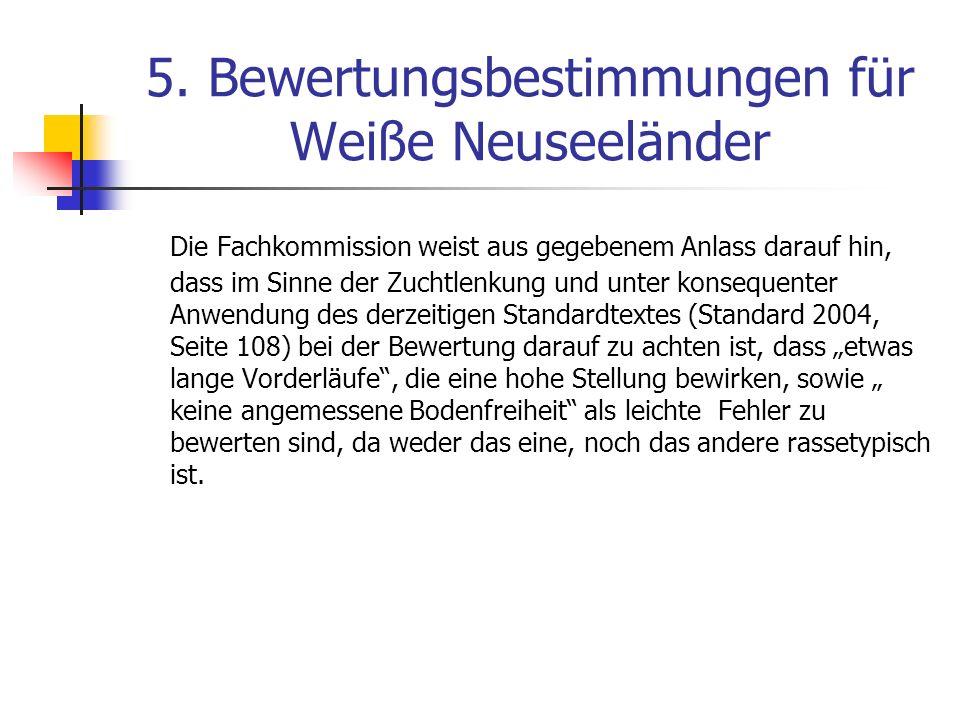5. Bewertungsbestimmungen für Weiße Neuseeländer