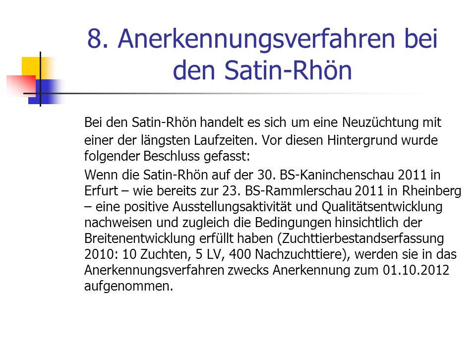 8. Anerkennungsverfahren bei den Satin-Rhön