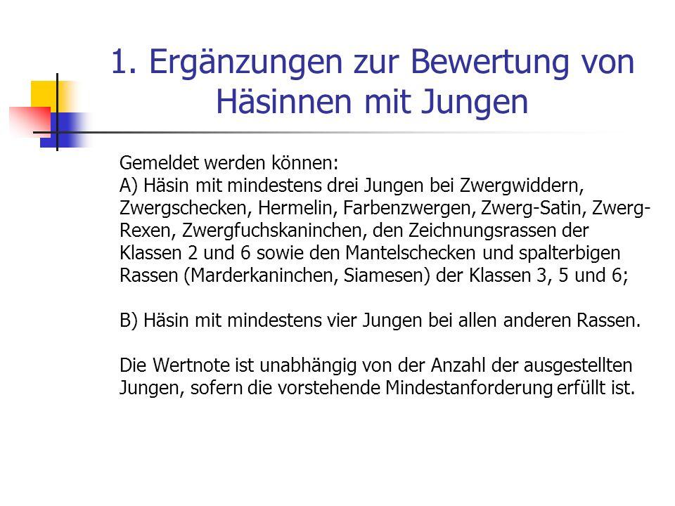 1. Ergänzungen zur Bewertung von Häsinnen mit Jungen
