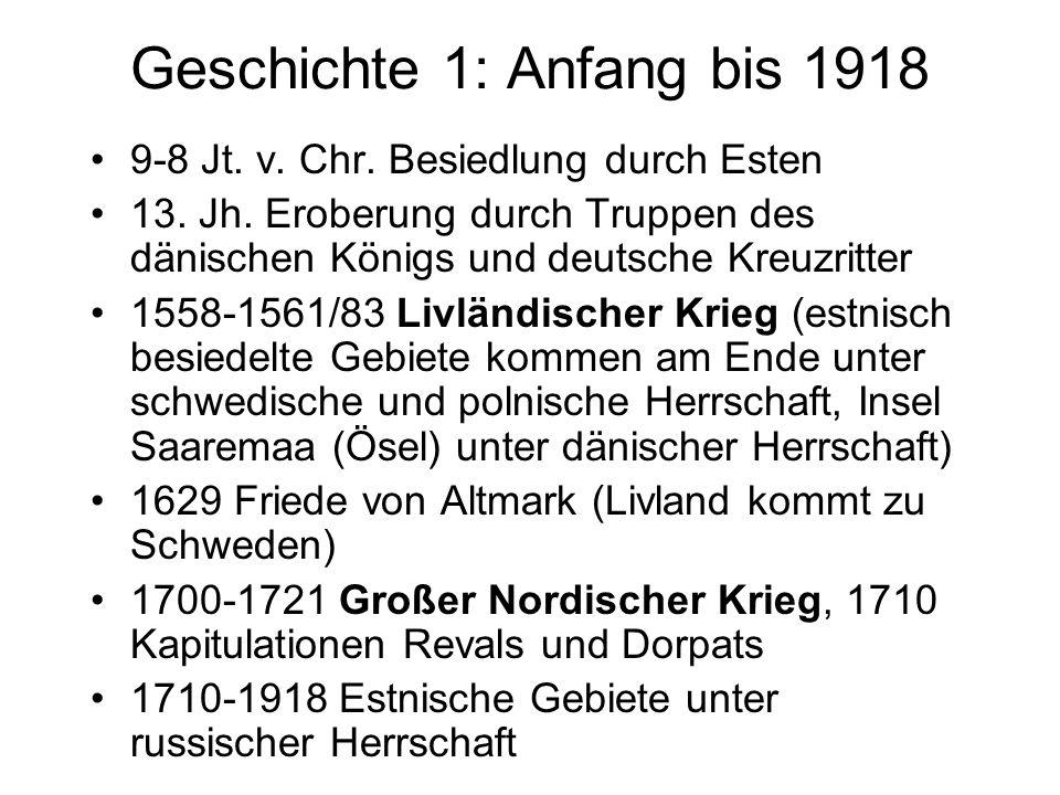 Geschichte 1: Anfang bis 1918