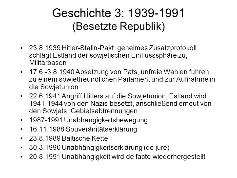 Geschichte 3: 1939-1991 (Besetzte Republik)