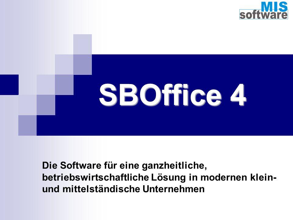 SBOffice 4 Die Software für eine ganzheitliche, betriebswirtschaftliche Lösung in modernen klein- und mittelständische Unternehmen.