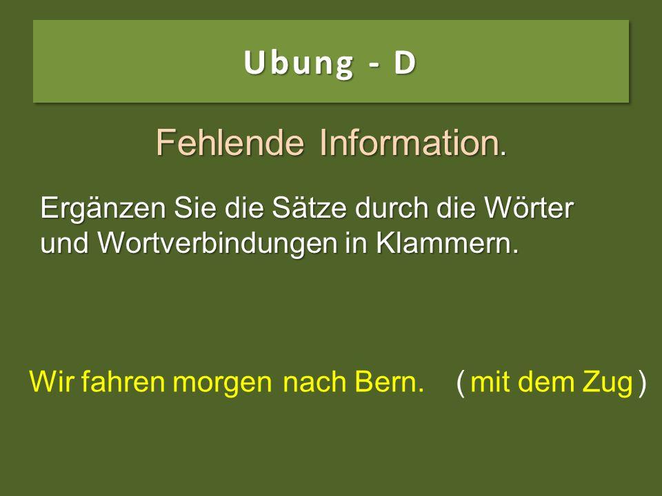 Ubung - D Fehlende Information.