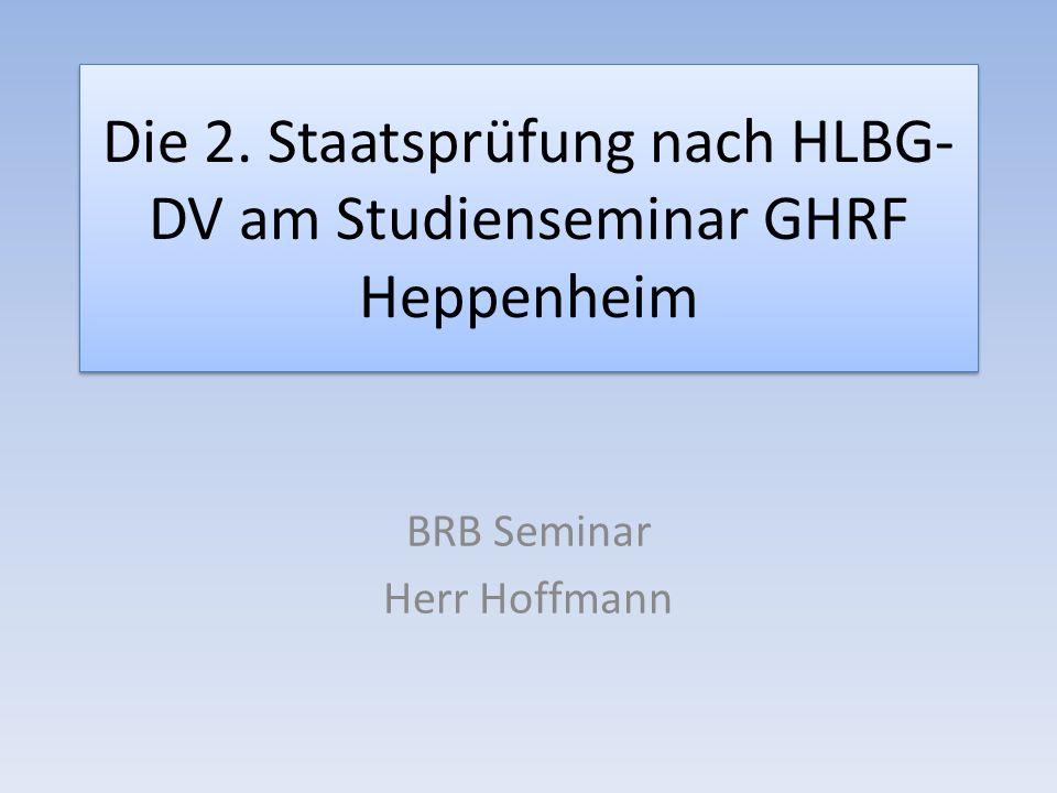 Die 2. Staatsprüfung nach HLBG-DV am Studienseminar GHRF Heppenheim