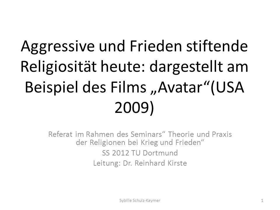 """Aggressive und Frieden stiftende Religiosität heute: dargestellt am Beispiel des Films """"Avatar (USA 2009)"""