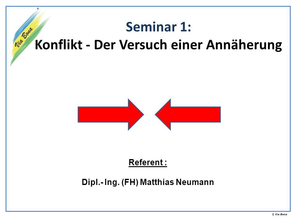 Seminar 1: Konflikt - Der Versuch einer Annäherung